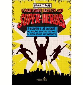 A Identidade Secreta dos Super-Heróis
