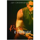 Paixão e Liberdade (Vol. 1) - Jay Crownover