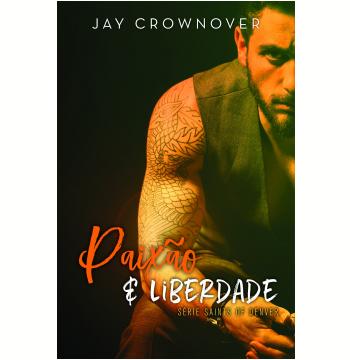 Paixão e Liberdade (Vol. 1)