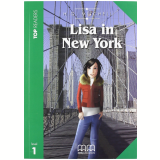 Lisa In New York. Top Readers. Level A1 Beginner. Con Cd Audio -
