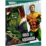 Hulk & Aquaman (Vol. 5) - Editora Europa