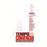 Tempo de Convergir - Gustavo Boog, Magdalena Boog (Org.)