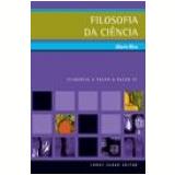 Filosofia da Ci�ncia (Vol. 31) - Alberto Oliva