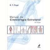 Manual de Cinesiologia Estrutural - R. T. Floyd