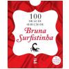100 Dicas de Sedu��o de Bruna Surfistinha