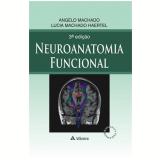 Neuroanatomia Funcional - Lucia Machado Haertel