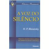 Voz do Silêncio, A (Ebook) - Helena P. Blavatsky