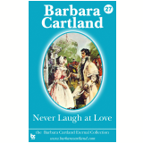 27 Never Laugh at love (Ebook) - Cartland
