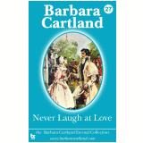 27 Never Laugh at love (Ebook) - Cartland