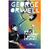 O Que É Fascismo? - George Orwell
