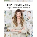 Constance Zahn: O Guia Essencial De Casamento - Constance Zahn