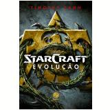 Starcraft - Evolução - Timothy Zahn
