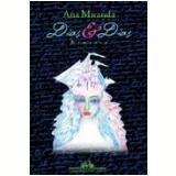 Dias e Dias - Ana Miranda