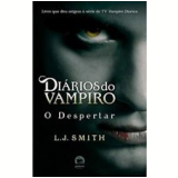 O Despertar (Vol. 1) - L. J. Smith