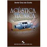 Acústica Técnica - Ennio Cruz da Costa