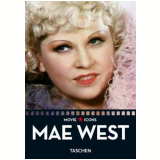 Mae West - Paul Duncan (Editor)