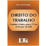Direito do Trabalho Doutrina e Prática para a 2ª Fase do Exame da Oab - Marco Antonio Mazzuca