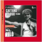 Vel� (Vol. 5) - Caetano Veloso