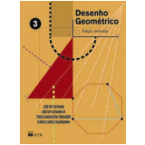 Desenho Geométrico - Vol. 3 - José Ruy Giovanni