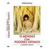 O Menino Com Poderes Divinos - O Menino Buda
