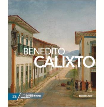 Benedito Calixto (Vol. 25)