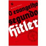 O Evangelho Segundo Hitler - Marcos Peres