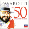 Luciano Pavarotti - The 50 Greatest Tracks (CD)