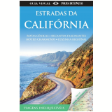Guia Visual: Estradas Da Calif�rnia - Dorling Kindersley