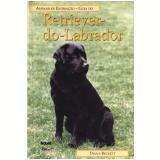 Guia Do Retriever Do Labrador - Diana Beckett