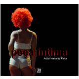 Peça Íntima (Ebook) - Adão De Faria