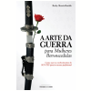 A Arte da Guerra para Mulheres Bem-sucedidas (Ebook)