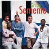 Grupo Semente (CD) - Grupo Semente
