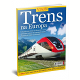 Especial Viaje Mais - Trens Na Europa - Editora Europa