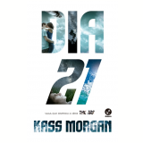 Dia 21 (Vol. 2 The 100) - Kass Morgan