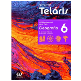 Projeto Telaris Geografia 6º Ano - Ensino Fundamental II - J. W. Vesentini, Vânia Vlach