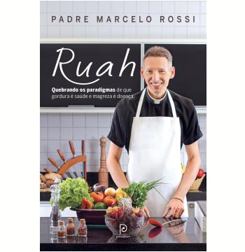 Ruah: quebrando os paradigmas de que gordura é saúde e magreza é doença (Ebook)
