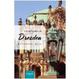 Um mineiro em Dresden (Ebook) - Manfredo Rosa