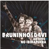 Bruninho e Davi Ao Vivo no Ibirapuera (DVD) - Bruninho & Davi