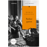 Sobre Gatos - Doris Lessing