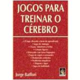 Jogos para Treinar o Cérebro - Jorge Batllori