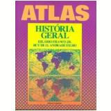 Atlas: História Geral - Hilário Franco Jr., Ruy de O. Andrade Filho