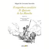 O Engenhoso Cavaleiro D. Quixote de La Mancha II - Miguel de Cervantes Saavedra