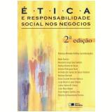 Ética e Responsabilidade Social nos Negócios - Andréa Alcione de Souza, Benilson Borinelli, Letícia Helena Medeiros Veloso ...