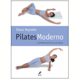 Pilates Moderno - Dreas Reyneke