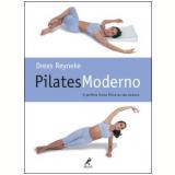 Pilates Moderno - Dreas Reyneke