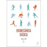Biomecânica Básica - Susan J. Hall