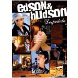 Despedida (DVD) - Edson e Hudson