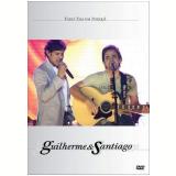 Tudo Tem um Porquê (DVD) - Guilherme e Santiago
