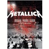Metallica - Orgulho, Paixão e Glória - Três Noites na Cidade do México (DVD) - Metallica