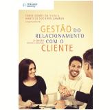 Gestão do Relacionamento com o Cliente - Fabio Gomes da Silva, Marcelo Socorro Zambon